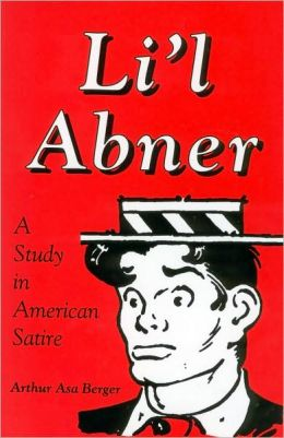 Li'l Abner: A Study in American Satire