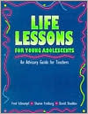 Life Lessons for Young Adolescents: An Advisory Guide for Teachers