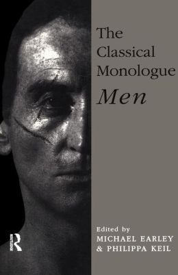 The Classical Monologue: Men