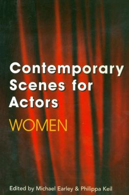 Contemporary Scenes for Actors; Women