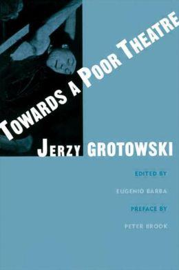 Towards Poor Theatre