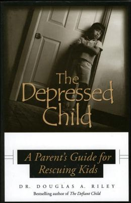 The Depressed Child: A Parent's Guide for Rescuing Kids