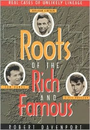 Roots of the Rich and Famous