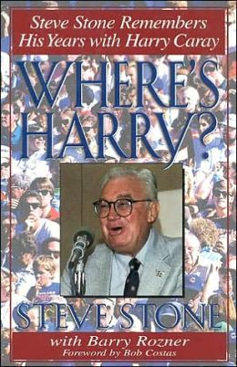 Where's Harry: Steve Stone Remembers His Years with Harry Caray