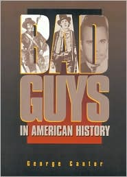 Bad Guys in American History