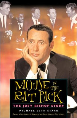 Mouse in the Rat Pack: The Joey Bishop Story