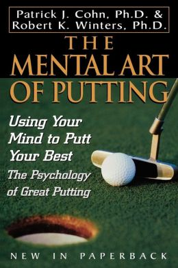 Mental Art Of Putting