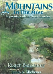 Mountains in the Mist : Impressions of the Great Smokies