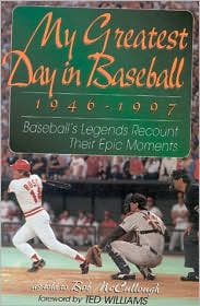 The My Greatest Day in Baseball, 1946-1997