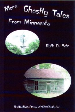 More Ghostly Tales from Minnesota