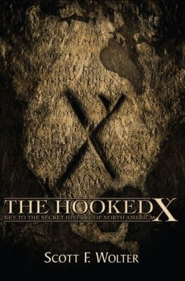 Hooked X: Key to the Secret History of North America