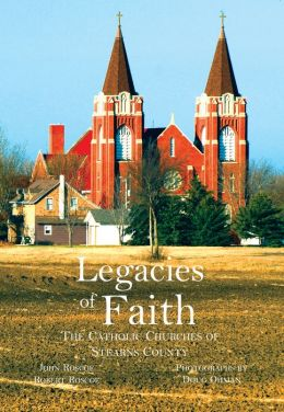 Legacies of Faith: The Catholic Churches of Stearns County