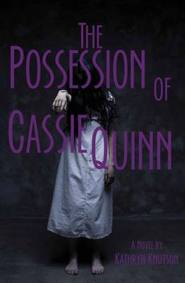 The Possession of Cassie Quinn