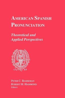American Spanish Pronounciation