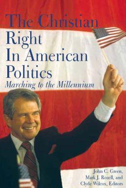 The Christian Right In American Politics