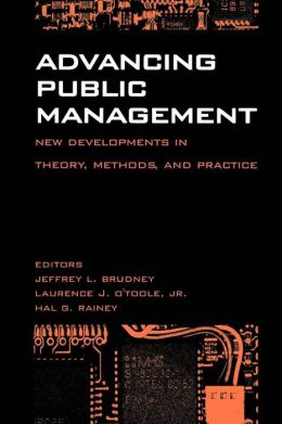 Advancing Public Management: New Developments in Theory, Methods and Practice