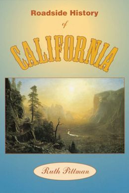 Roadside History of California