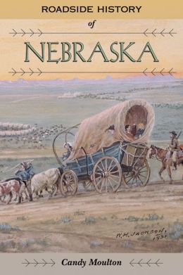 Roadside History of Nebraska