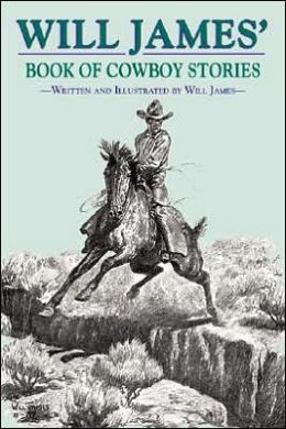Will James' Book of Cowboy Stories
