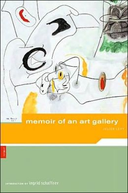 Julien Levy: Memoir of an Art Gallery