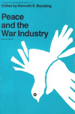 Peace and the War Industry: Second Edition