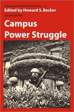 Campus Power Struggle