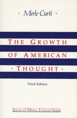 Growth of American Thought: Third Edition