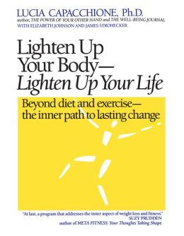 Lighten up Your Body and Life