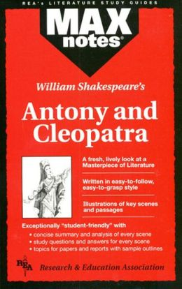 Antony and Cleopatra (Max Notes)