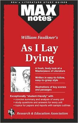William Faulkner's As I Lay Dying: Max Notes