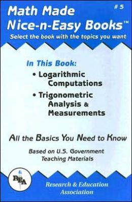 Logarithmic Computations, Trigonometric Analysis and Measurements