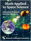 Math Applied to Space Science: Interesting Problems and Their Solutions