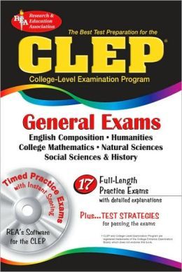 The Best Test Prep for the CLEP General Examinations with CD