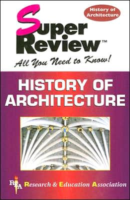 Super Review: History of Architecture