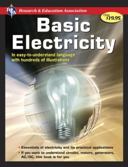 REA's Handbook of Basic Electricity