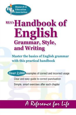 REA's Handbook of English Grammar, Style, and Writing