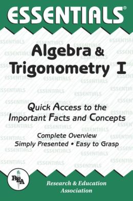 Essentials of Algebra & Trigonometry I