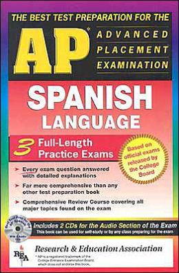 The Best Test Preparation for the AP Advanced Placement Examination: Spanish