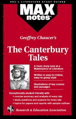 Geoffrey Chaucer's The Canterbury Tales: Max Notes