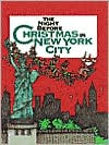 The Night Before Christmas In New York City