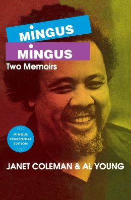 Mingus - Mingus: Two Memoirs