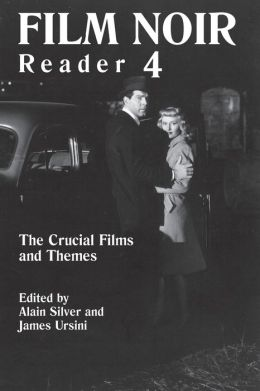 Film Noir Reader 4: The Crucial Themes and Films