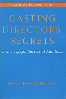 Casting Directors' Secrets: Inside Tips for Successful Auditions