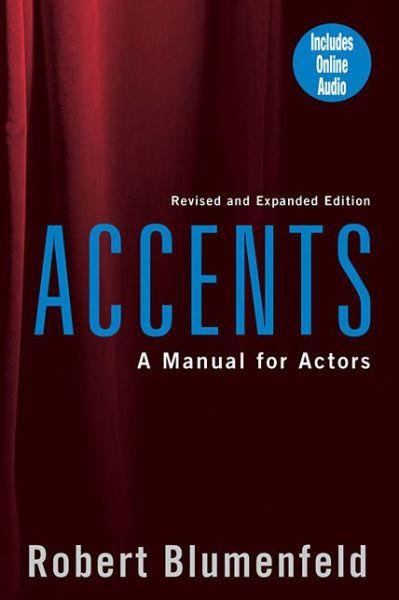 Accents: A Manual for Actors