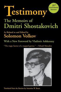 Testimony: Memoirs of Dmitri Shostakovich