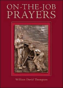 On-the-Job Prayers