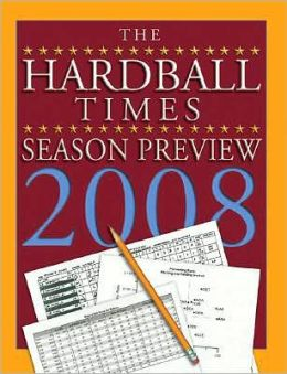 The Hardball Times Season Preview 2008