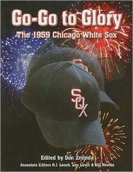 Go-Go to Glory: The 1959 Chicago White Sox