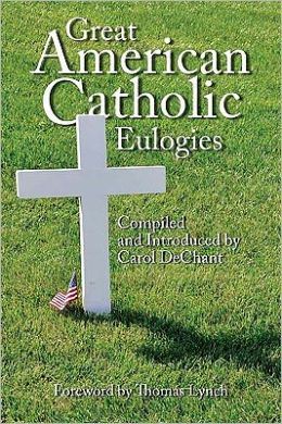 Great American Catholic Eulogies