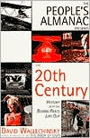 People's Almanac Presents the Twentieth Century: History with the Boring Bits Left Out